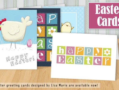 Easter Greeting Cards Designed by Lisa Marie Robinson © All Rights Reserved