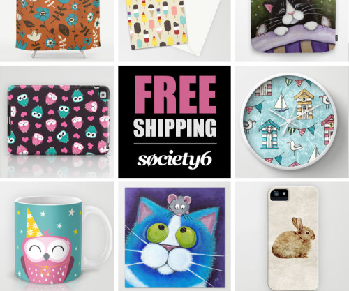 Free Shipping Society6 March 2014
