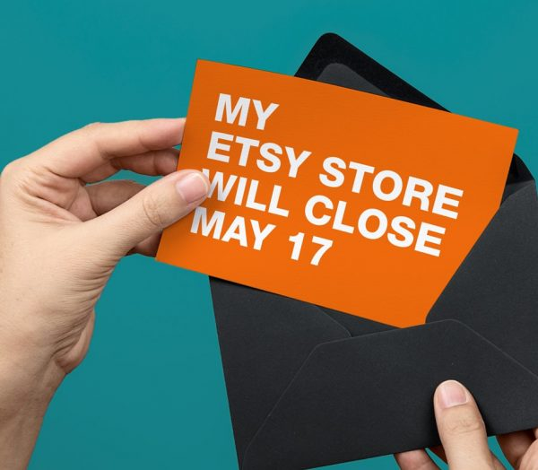 Etsy Store Closing
