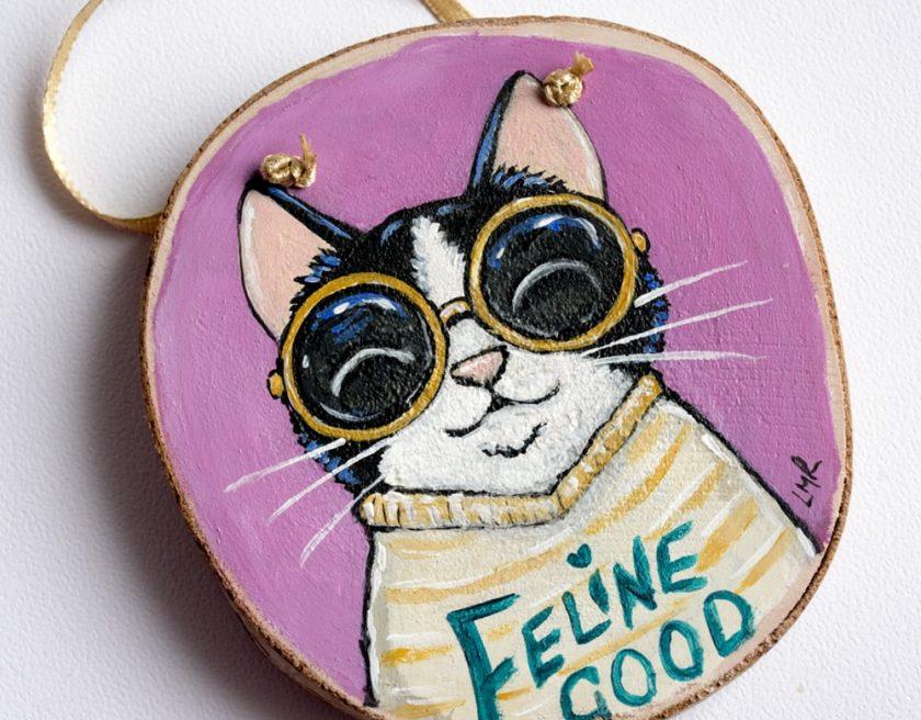 Feline Good Cat Painting on Wood