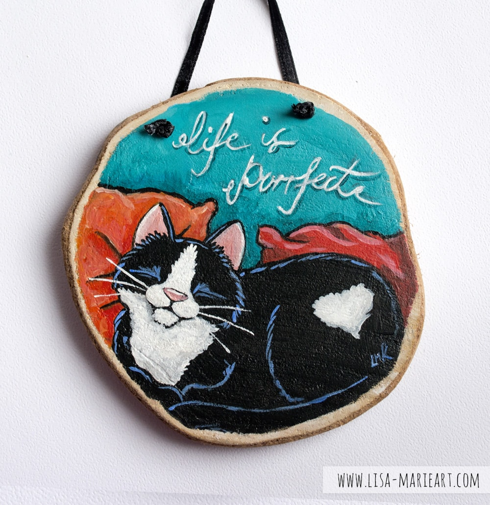 Life is Purrfect Cat Painting on Wood